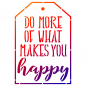 Preview: Universalschablone A5 -Do more of what makes you happy-