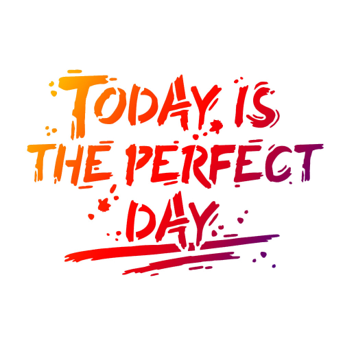 Universalschablone A4 -Today is the perfect day-